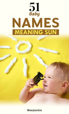 Are you looking for bright and shiny names for your bundle of joy? Then why not go for names that mean Sun? Here is the list of names meaning Sun for you!