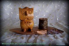 Owl pencil holder Folk art Hand carved owl Owl mascot by STUFFEZES