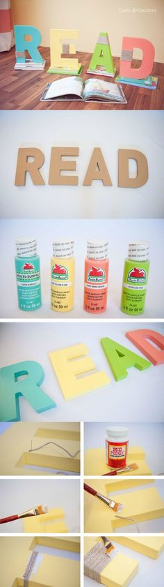 DIY READ Letters for a Book Nook - Mod Podge Rocks Make these colorful and unique READ letters for a kids' bedroom, book nook, library, or anywhere else that people will hang out and read! Teacher Birthday Gifts, Teacher Gifts, Reading Nook Kids, Reading Areas, Classroom Reading Nook, Reading Corners, Classroom Fun, Diy For Kids, Crafts For Kids