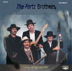 The Fartz Brothers.