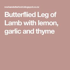 Butterflied Leg of Lamb with lemon, garlic and thyme