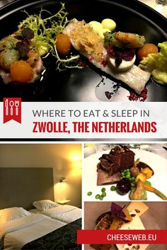 Where to Eat and Sleep in Zwolle, the Netherlands