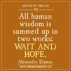 wait and hope quotes