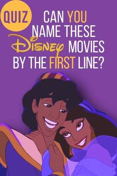Quiz: Can You Name All Of These Disney Movies By The First Line?