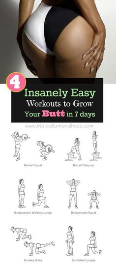 Hack 4 Insanely Easy Workouts to Grow Your Butt in 7 days Do you want to get a firm bigger butt in 7 days? No problem, discover here how to get bigger butt with this simple glute exercises. ..
