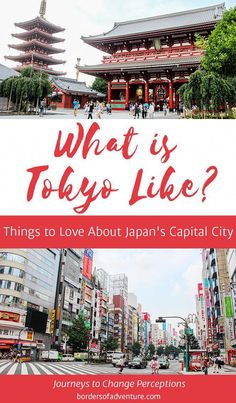 Things to Love About Japan's Capital City - Experiences and perceptions in Tokyo Japan Travel Guide, Tokyo Travel, Travel Guides, The Wonderful Country, China Vacation, Best Travel Quotes, Alaska Travel, Alaska Cruise, Online Travel