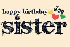 Happy birthday sister joe