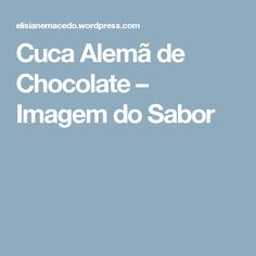 Cuca Alemã de Chocolate – Imagem do Sabor