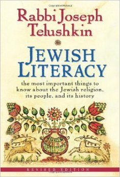 Jewish Literacy (1991) by Rabbi Joseph Telushkin. A comprehensive yet thoroughly accessible resource for anyone interested in learning the fundamentals of Judaism, Jewish Literacy is a must for every Jewish and Christian home.