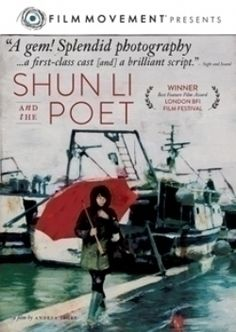 SHUN LI AND THE POET - Directed by  Andrea Segre Looking forward to seeing this again soon. Great movie!