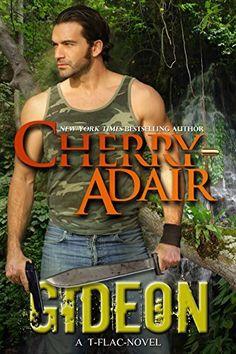 Gideon (Lodestone Book 2) by Cherry Adair, http://www.amazon.com/dp/B00U4AB384/ref=cm_sw_r_pi_dp_Xdoevb1YV1TX7