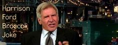 Webtrash : Telling a Joke like a Boss | Harrison Fords Broccoli Witz ( 1 Video ) - Atomlabor Wuppertal Blog