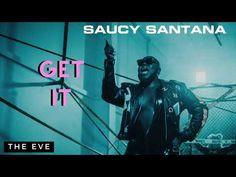 Saucy Santana - Get It (Official Audio) - YouTube