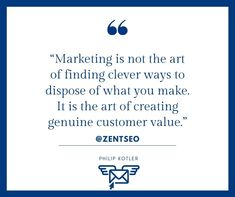 """""""marketing is not the art of finding clever ways to dispose of what you make it is the art of crating genuine customer value""""                    - philip kotler   @zentseo  #zentseo #digitalmarketingquotes  #digitalmarketingstrategy #digitalmarketingtips #digitalmarketingstrategies #digitalmarketing2020 #digitalmarketingsolutions #digitalmarketinglife #businessgrowthstrategy #digitalmarketing  #digitalmarketingindia #marketingquotes #marketingadvice Digital Marketing Quotes, Digital Marketing Strategy, Marketing Articles, Clever, Learning, Math Equations, How To Make, Blog, Studying"""