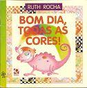 Livro - Bom dia todas as cores - Biblioteca Digital 2 - Álbuns da web do Picasa