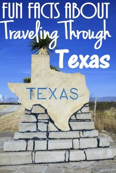 Fun Facts You Didn't Know About Traveling Through The State of Texas - These are great fr any road trip drive through Texas!