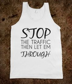 Stop the Traffic and Let Them Through Louis One Direction T-Shirt