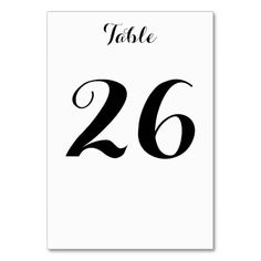 Shop Plain, Simple, Minimal, Elegant Black & White Table Number created by AponxDesigns. Number Fonts, Table Names, Conference Table, Love Messages, Keep It Cleaner, Minimalism, Black And White, Elegant, Simple