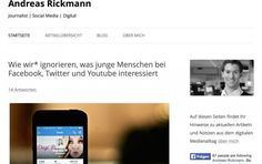 Lesen! Andreas Rickmann über digitale Parallelwelten junger Menschen Andreas, Youtube, Blog, Not Interested, Landing Pages, Psychics, People, Guys, Blogging