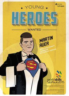 Für die Berufsweltmeisterschaft in SAO PAOLO - BRASILIEN entstand die illustrierte Kampagne YOUNG HEROES WANTED. Mehr unter: www.rotwild.it/blog Comic Books, Comics, World, Cover, Blog, Italia, Advertising Agency, Brazil, The World