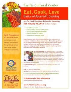 """Santa Cruz, CA The """"Eat, Cook, Love"""" workshop presents the basics of Ayurvedic cooking. Learn how our daily diet serves as the front line of preventive medicine. Combining theory and practice, the workshop will … Click flyer for more >>"""