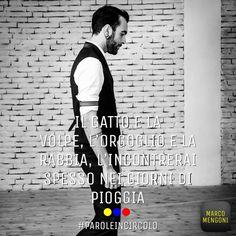 Le mie #PAROLEINCIRCOLO dall'App di MarcoMengoni http://meme.marcomengoni.it/pictures/581926236e653733ca780d00/share