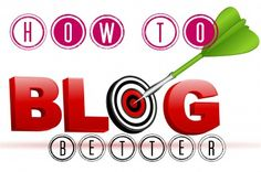 How To Blog Better: How To Write Great Blog Titles