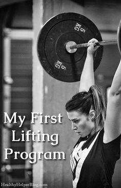My First Lifting Program...recapping my first experience in the weight room! From healthyhelperblog.com #fitness #fitfluential #workout #exercise #women #fitfam #strengthtraining #strong #workout