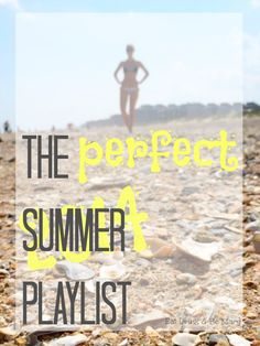 Eat Drink & Be Mary: The Perfect Summer Playlist