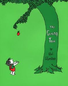The Giving Tree  A lovely poetry book by Shel Silverstein, wonderful books for kids...