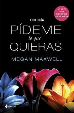 Pídeme lo que quieras / Sorpréndeme, Megan Maxwell