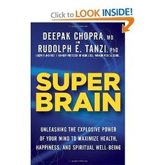Super Brain With Dr. Rudy Tanzi.  Harvard neuroscientist Rudy Tanzi explains how to harness the brain's hidden potential and retain mental acuity as one ages. He's introduced by Dr. Deepak Chopra.    http://www.alzheimersreadingroom.com/2012/11/super-brain-with-dr-rudy-tanzi.html