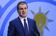 AK Parti'den Sultanahmet açıklaması - AK Parti Sözcüsü Ömer Çelik, Sultanahmet\'te yaşanan patlamaya ilişkin açıklama yaptı
