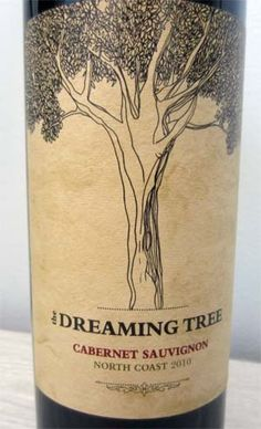 2010 Dreaming Tree Cabernet by Dave Matthews Intense cherry and blackberry flavors with a touch of vanilla & licorice. Wonderful with steaks as well as pizza. Under $17. Rated: 4/5