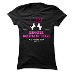 I Love BERNESE MOUNTAIN DOGS, Its People Who Annoy Me CC T Shirts, Hoodies, Sweatshirts. CHECK PRICE ==►…