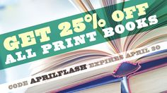 25% Off All Print Books at Lulu – use promo code APRILFLASH when you order print books between now and April 30th – via Lulu