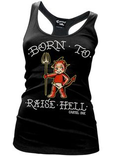 "Women's+""Born+To+Raise+Hell""+Racerback+Tank+by+Cartel+Ink+(Black)"