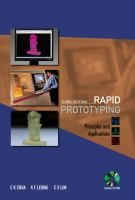 Buy Rapid Prototyping: Principles and Applications (with Companion CD-ROM) by Chee Kai Chua, Chu Sing Lim, Kah Fai Leong and Read this Book on Kobo's Free Apps. Discover Kobo's Vast Collection of Ebooks and Audiobooks Today - Over 4 Million Titles! Maker Culture, Game Design, Textbook, Books Online, Books To Read, Singing, This Book, Music, January 14