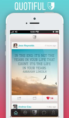 Quotiful is a social quote app for iPhone. Discover, create, and share beautiful picture quotes!
