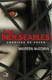 """Los indeseables. Crónicas de Haven"" de maureen McGowan. Ficha elaborada por Laura González."