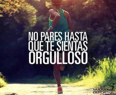 Ya me siento orgullosa como corredora, y aún así, no tengo intención de parar.