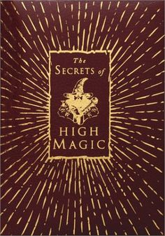 Rose Cross Ritual | Spiritual-Gateway: The Secrets of High Magic By Francis Melville