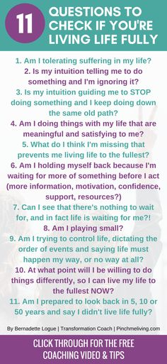 Are you living your life to the fullest? Or are you waiting for something? Use these 11 questions to check yourself, PLUS click through for the full blog, free coaching video and tips to start living your fullest life right now. https://www.pinchmeliving.com/live-life-to-the-fullest/