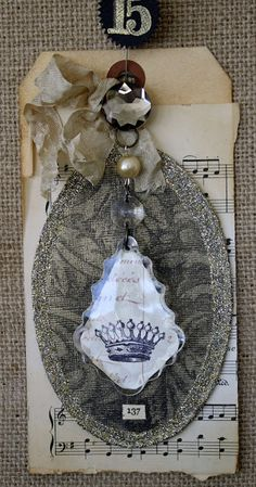 No. 15. Crystal Crown. These aged tags are part of the Junk Drawer Advent Calendar series. Each has a tutorial.