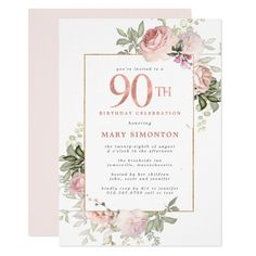 Blush Pink Gold Floral 90th Birthday Party Invitation 90th Birthday Parties, Birthday Party Invitations, Birthday Celebration, Happy Birthday, Invites, Summer Birthday, Teen Birthday, Wedding Invitations, Pink And Gold