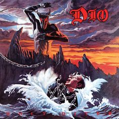 Holy Diver by the legendary Ronnie James Dio