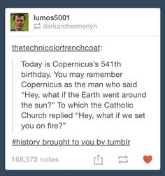 There's today's history lesson, folks, brought to you by Tumblr, where this stuff happens daily.