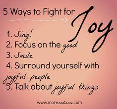 5 Ways to Fight for Joy List www.moreradiance.com