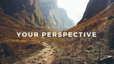 Let's Talk About Your Perspective - [What Is It & Can It Change?] — Becoming Human