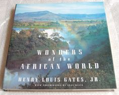WONDERS OF THE AFRICAN WORLD- HENRY LOUIS GATES JR - HARDCOVER 1999- 1ST EDITION